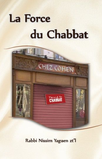 La Force du Chabbat